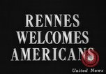 Image of United States troops Rennes France, 1944, second 5 stock footage video 65675043448