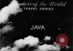 Image of Wonders of the World Java Indonesia, 1937, second 2 stock footage video 65675043499