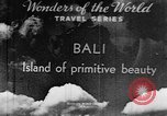 Image of Wonders of the World Bali Indonesia, 1937, second 6 stock footage video 65675043500