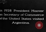 Image of Argentina visit by Secretary of Commerce Herbert Hoover Buenos Aires Argentina, 1928, second 1 stock footage video 65675043508