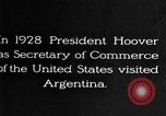 Image of Argentina visit by Secretary of Commerce Herbert Hoover Buenos Aires Argentina, 1928, second 3 stock footage video 65675043508