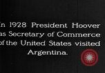 Image of Argentina visit by Secretary of Commerce Herbert Hoover Buenos Aires Argentina, 1928, second 4 stock footage video 65675043508