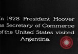 Image of Argentina visit by Secretary of Commerce Herbert Hoover Buenos Aires Argentina, 1928, second 5 stock footage video 65675043508