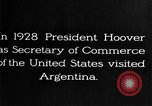 Image of Argentina visit by Secretary of Commerce Herbert Hoover Buenos Aires Argentina, 1928, second 9 stock footage video 65675043508