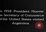 Image of Argentina visit by Secretary of Commerce Herbert Hoover Buenos Aires Argentina, 1928, second 10 stock footage video 65675043508