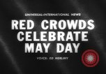 Image of May Day celebration Moscow Russia Soviet Union, 1961, second 2 stock footage video 65675043752