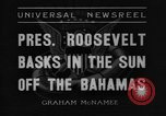 Image of President Franklin Roosevelt Nassau Bahamas, 1936, second 3 stock footage video 65675043760
