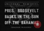 Image of President Franklin Roosevelt Nassau Bahamas, 1936, second 6 stock footage video 65675043760