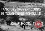 Image of Tank Destroyer troops Camp Hood Texas USA, 1942, second 7 stock footage video 65675043906