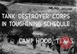 Image of Tank Destroyer troops Camp Hood Texas USA, 1942, second 8 stock footage video 65675043906