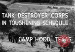 Image of Tank Destroyer troops Camp Hood Texas USA, 1942, second 9 stock footage video 65675043906