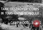 Image of Tank Destroyer troops Camp Hood Texas USA, 1942, second 10 stock footage video 65675043906