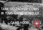 Image of Tank Destroyer troops Camp Hood Texas USA, 1942, second 11 stock footage video 65675043906
