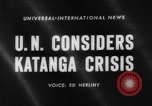 Image of Katanga Crisis New York United States USA, 1960, second 1 stock footage video 65675044277