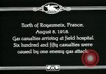 Image of First World War American gas casualties France North of Royaumeix, 1918, second 4 stock footage video 65675044435