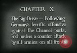 Image of Montage of World War 1 battle scenes Europe, 1918, second 4 stock footage video 65675044458