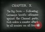 Image of Montage of World War 1 battle scenes Europe, 1918, second 5 stock footage video 65675044458