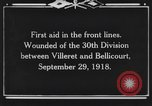 Image of 30th Infantry Division France, 1918, second 4 stock footage video 65675044459