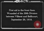 Image of 30th Infantry Division France, 1918, second 5 stock footage video 65675044459