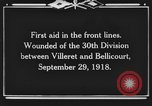 Image of 30th Infantry Division France, 1918, second 6 stock footage video 65675044459