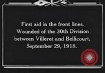 Image of 30th Infantry Division France, 1918, second 7 stock footage video 65675044459