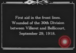 Image of 30th Infantry Division France, 1918, second 8 stock footage video 65675044459