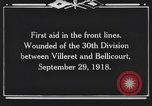 Image of 30th Infantry Division France, 1918, second 9 stock footage video 65675044459