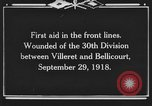Image of 30th Infantry Division France, 1918, second 11 stock footage video 65675044459