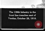 Image of 139th Infantry Regiment Verdun France, 1918, second 1 stock footage video 65675044461