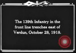 Image of 139th Infantry Regiment Verdun France, 1918, second 2 stock footage video 65675044461