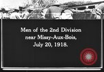 Image of 2nd Infantry Division Missy-Aux-Bois France, 1918, second 1 stock footage video 65675044463