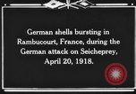 Image of French town being shelled Rambucourt France, 1918, second 9 stock footage video 65675044468