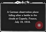 Image of German observation plane Cuperly France, 1918, second 2 stock footage video 65675044469