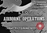Image of 82nd Airborne Division Netherlands, 1944, second 4 stock footage video 65675044543