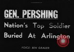 Image of General John Joseph Pershing Washington DC USA, 1948, second 1 stock footage video 65675044994
