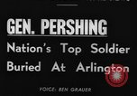 Image of General John Joseph Pershing Washington DC USA, 1948, second 2 stock footage video 65675044994