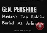 Image of General John Joseph Pershing Washington DC USA, 1948, second 6 stock footage video 65675044994