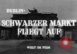 Image of black marketing Berlin Germany, 1946, second 5 stock footage video 65675045159
