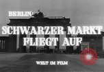 Image of black marketing Berlin Germany, 1946, second 7 stock footage video 65675045159