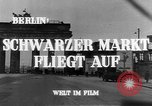 Image of black marketing Berlin Germany, 1946, second 10 stock footage video 65675045159