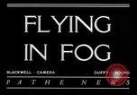 Image of flying in fog United States USA, 1934, second 2 stock footage video 65675045238