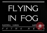 Image of flying in fog United States USA, 1934, second 3 stock footage video 65675045238