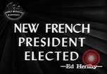 Image of new French President Paris France, 1947, second 4 stock footage video 65675045374