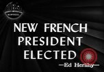 Image of new French President Paris France, 1947, second 5 stock footage video 65675045374