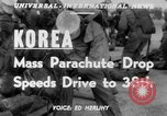 Image of mass parachute drop Korea, 1951, second 6 stock footage video 65675045385