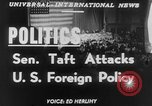 Image of Robert A Taft New York United States USA, 1952, second 3 stock footage video 65675045435