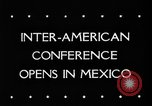 Image of Inter American conference Mexico, 1945, second 5 stock footage video 65675045618