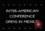 Image of Inter American conference Mexico, 1945, second 6 stock footage video 65675045618