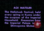 Image of Aoi Matsuri Kyoto Japan, 1937, second 7 stock footage video 65675045638