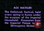 Image of Aoi Matsuri Kyoto Japan, 1937, second 9 stock footage video 65675045638